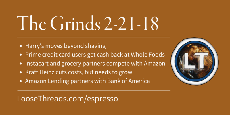 The Grinds: Harry's moves beyond shaving, Prime credit card users